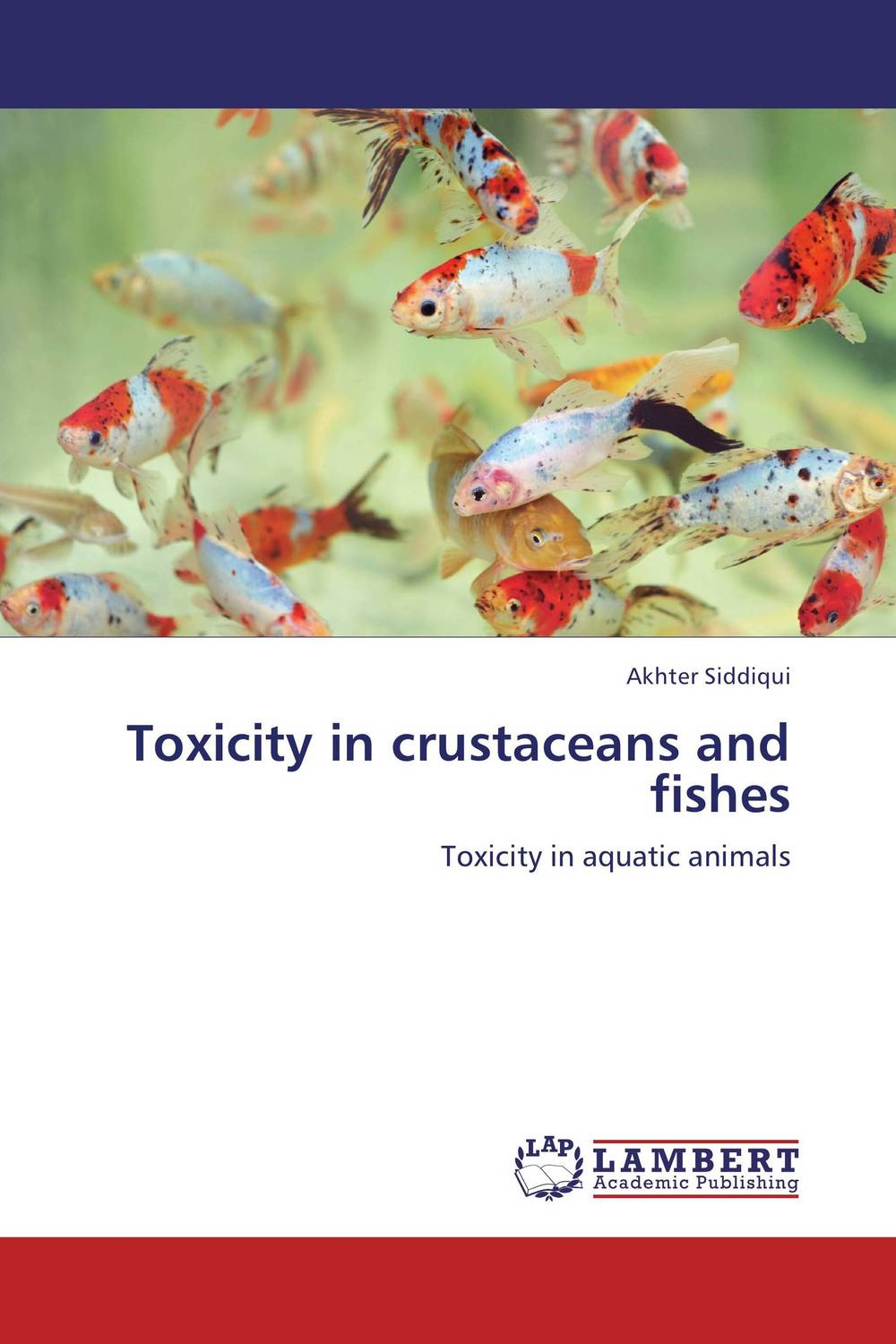 Toxicity in crustaceans and fishes molecular and cytogenetic profile of game fishes the mighty mahseers