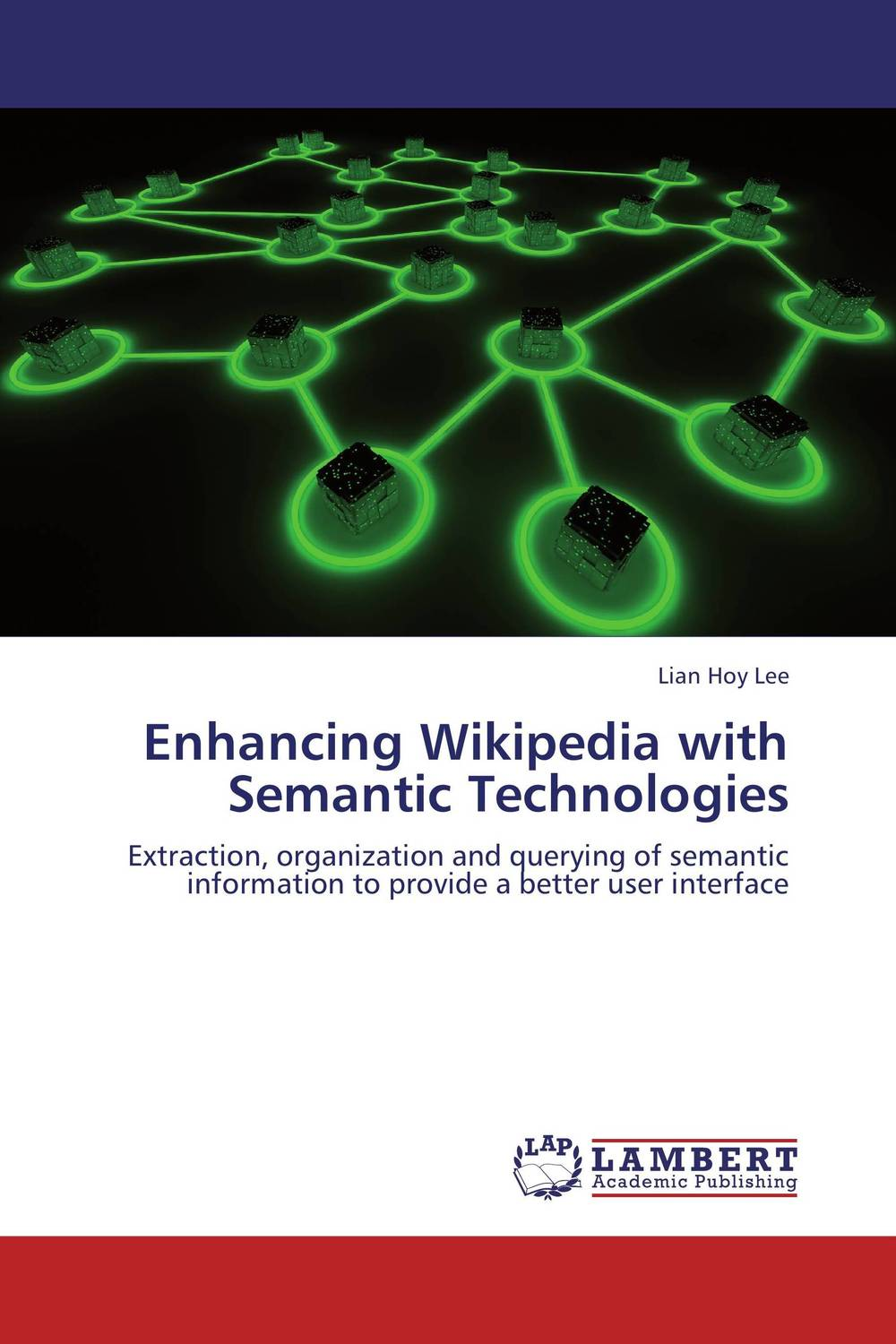 Enhancing Wikipedia with Semantic Technologies semantic web for the working ontologist effective modeling in rdfs and owl