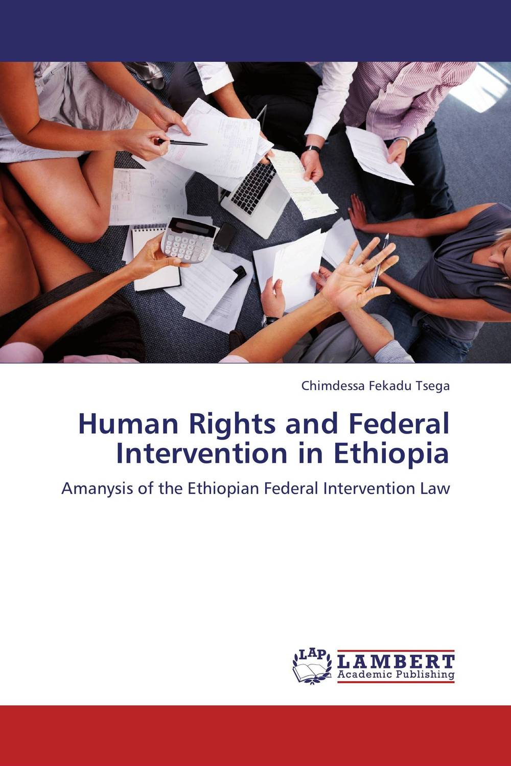 Human Rights and Federal Intervention in Ethiopia terrorism and the limitation of rights the echr and the us constitution