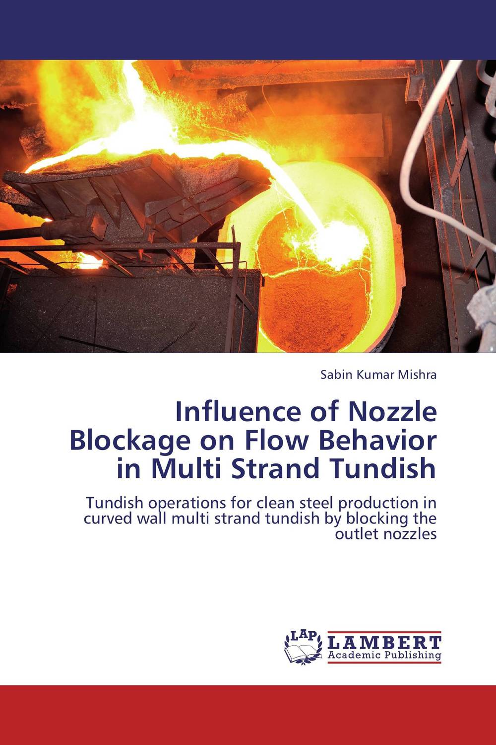 Influence of Nozzle Blockage on Flow Behavior in Multi Strand Tundish the influence of fire and elevated temperature on nec hsc and uhsc