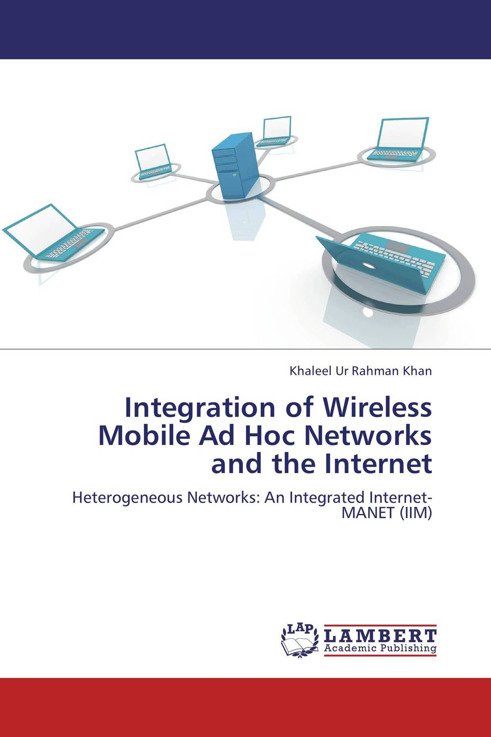 Integration of Wireless Mobile Ad Hoc Networks and the Internet