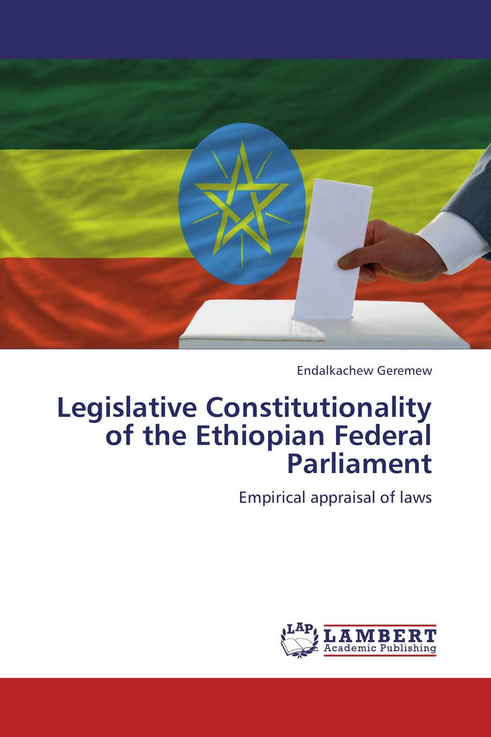 Legislative Constitutionality of the Ethiopian Federal Parliament the influence – of federal grants – public assistance in massachusetts