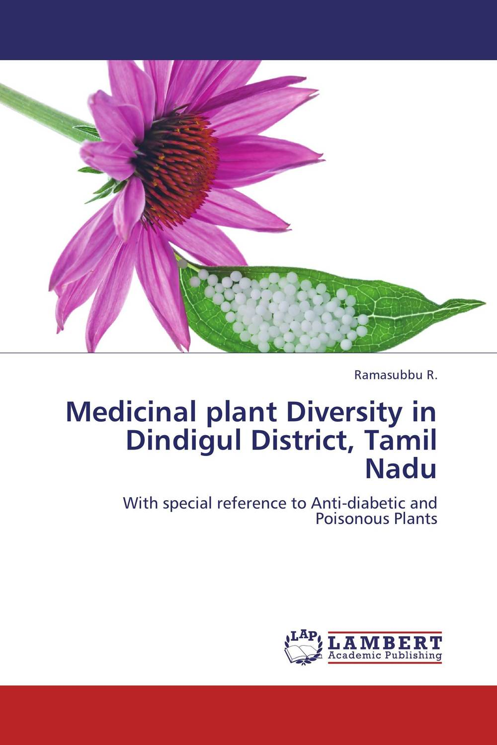 Medicinal plant Diversity in Dindigul District, Tamil Nadu george varghese diana john and solomon habtemariam medicinal plants for kidney stone a monograph