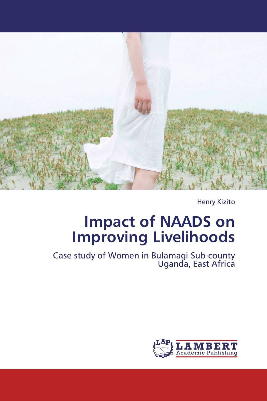 купить Impact of NAADS on Improving Livelihoods недорого