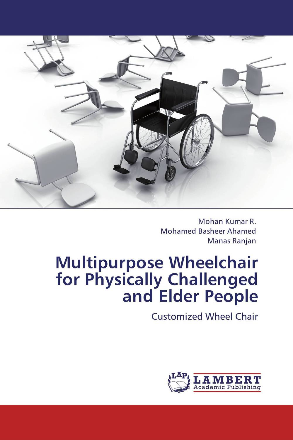 Multipurpose Wheelchair for Physically Challenged and Elder People case history of therapeutic patient manual