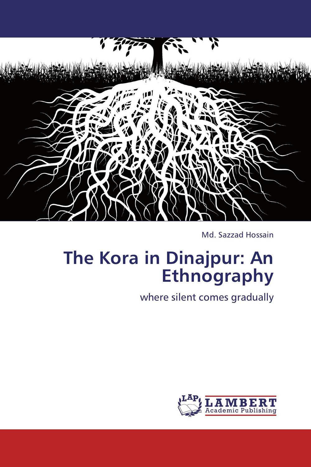 The Kora in Dinajpur: An Ethnography the trouble with paradise