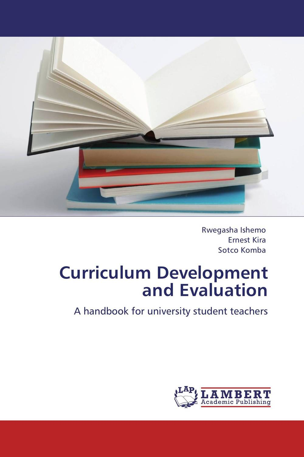 Curriculum Development and Evaluation the work based learning student handbook