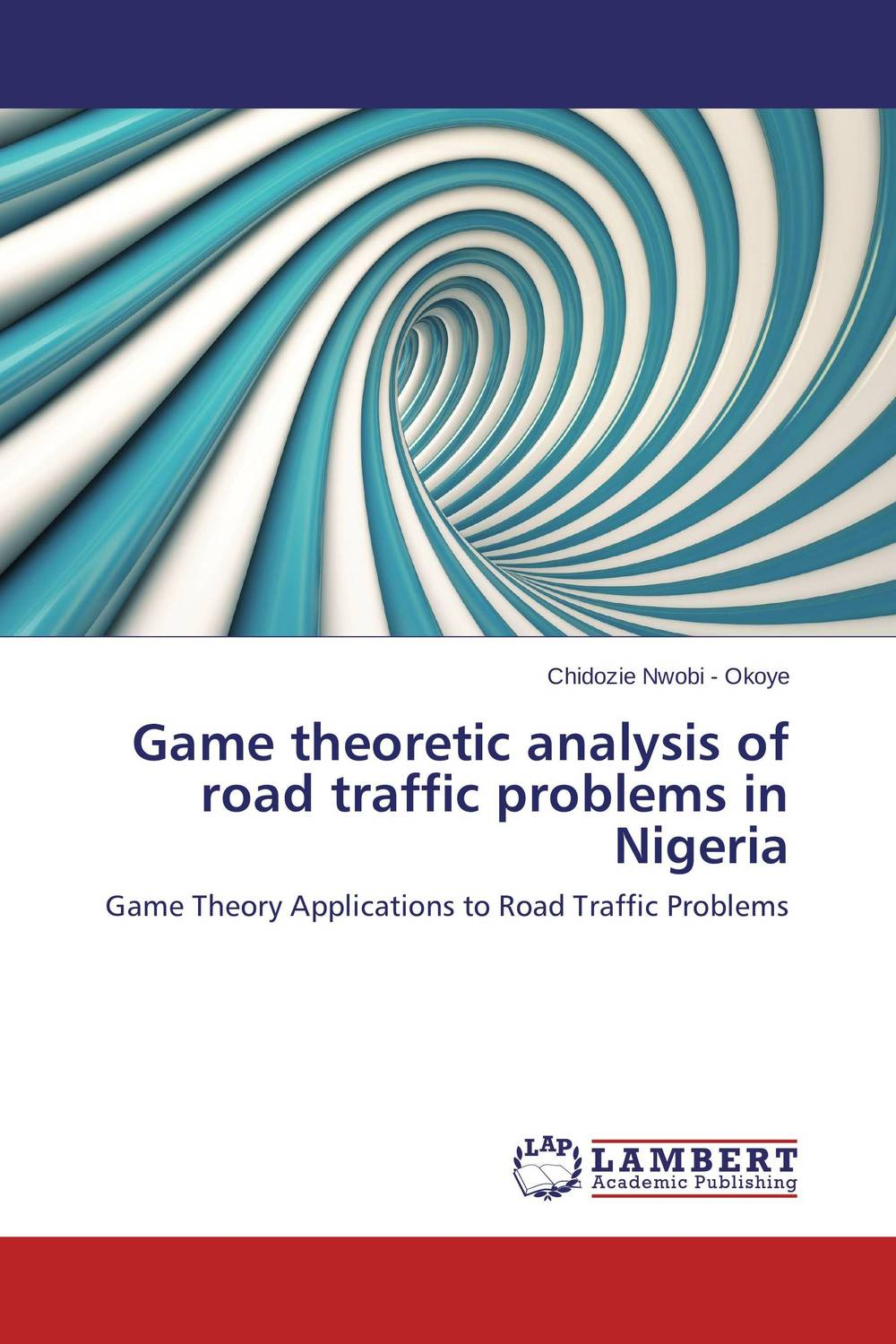 Game theoretic analysis of road traffic problems in Nigeria