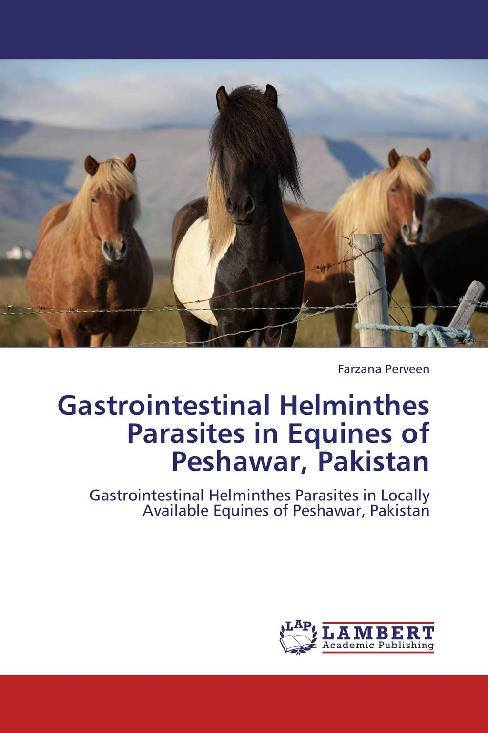 Gastrointestinal Helminthes Parasites in Equines of Peshawar, Pakistan lesions of skin of sheep and goats due to external parasites