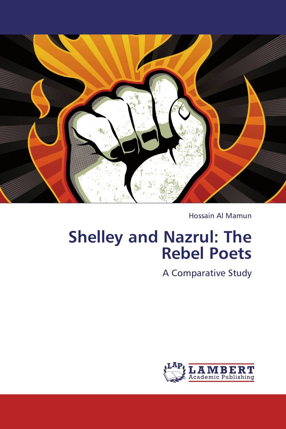 Shelley and Nazrul: The Rebel Poets shelley selections from the poems of percy bysshe shelley