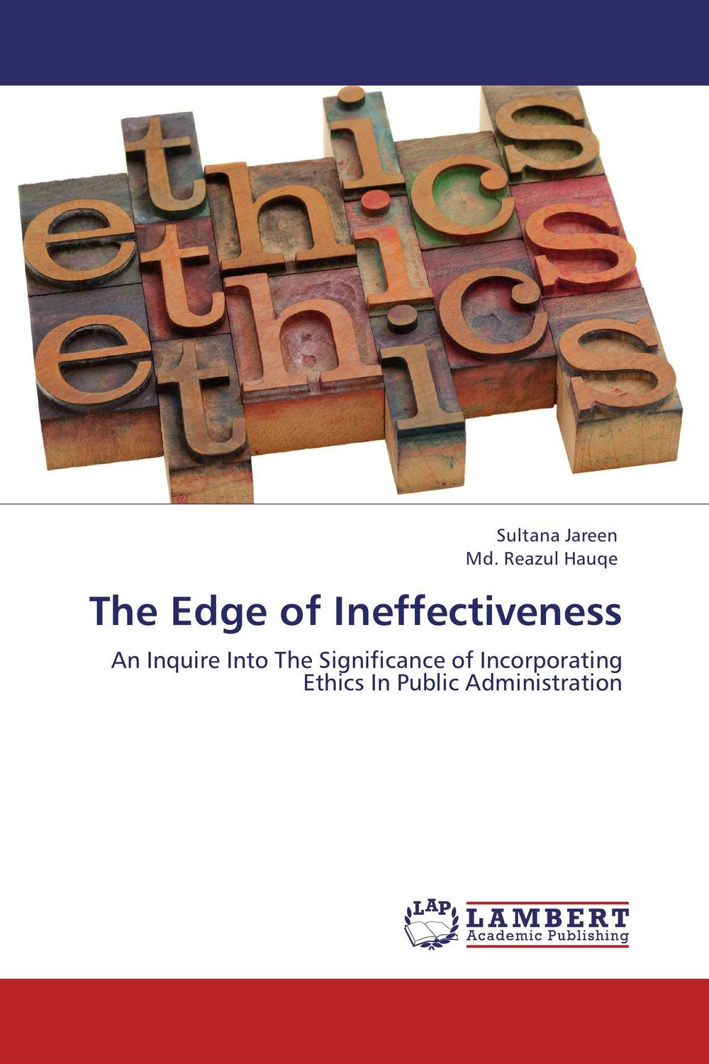 The Edge of Ineffectiveness administrative corruption in bangladesh a behavioural study