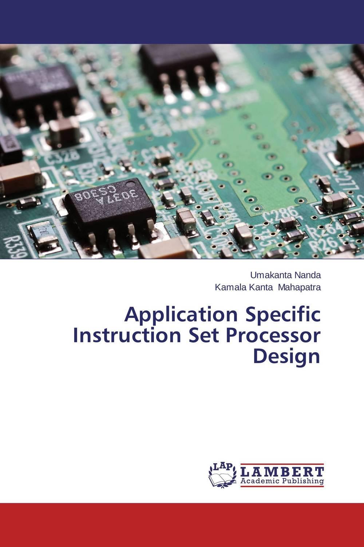 Application Specific Instruction Set Processor Design wavelets processor