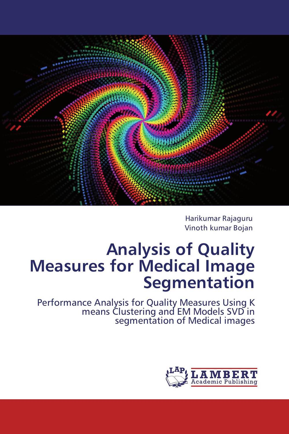Analysis of Quality Measures  for Medical Image Segmentation medical image segmentation