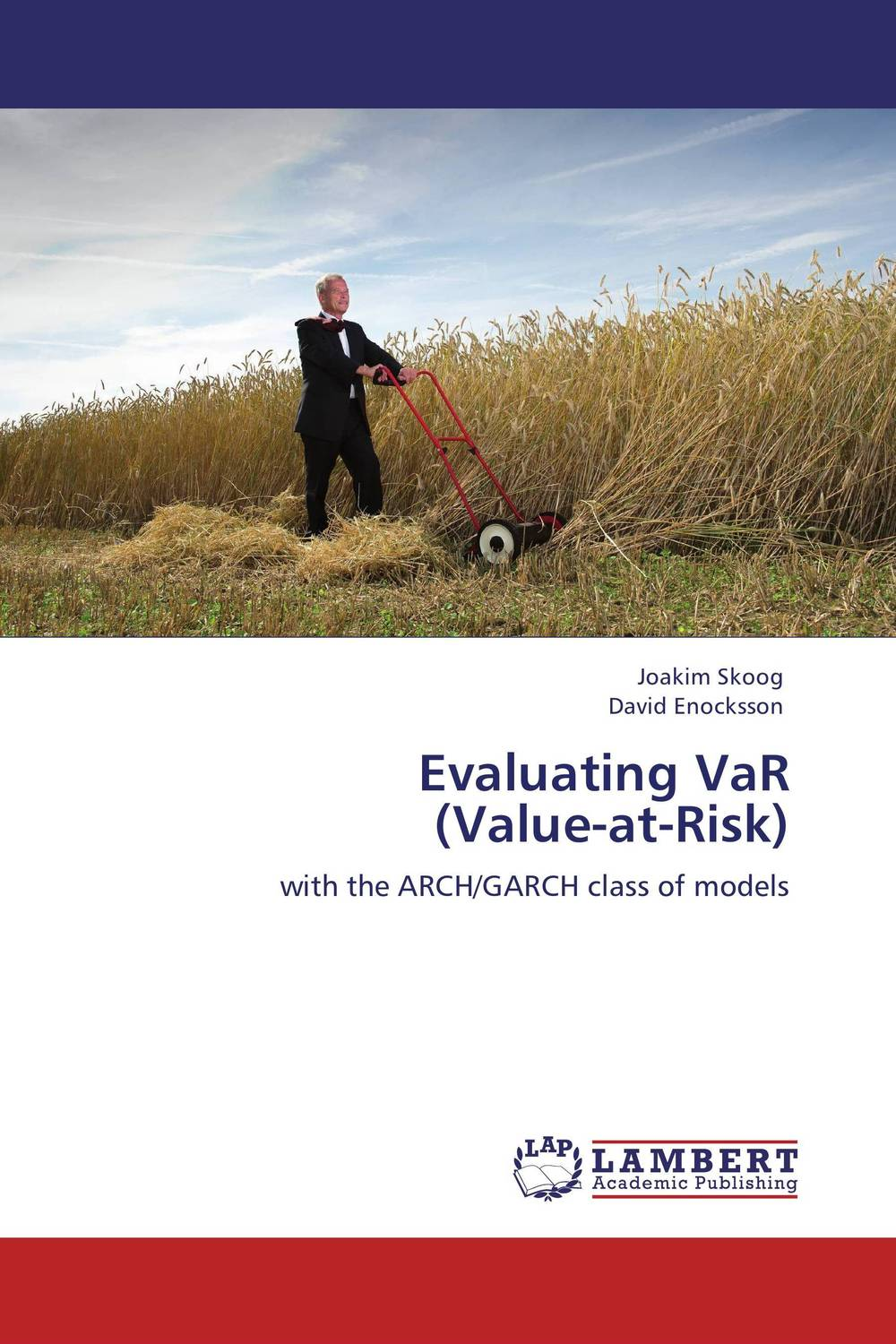 Evaluating VaR (Value-at-Risk) arcade ndoricimpa inflation output growth and their uncertainties in south africa empirical evidence from an asymmetric multivariate garch m model