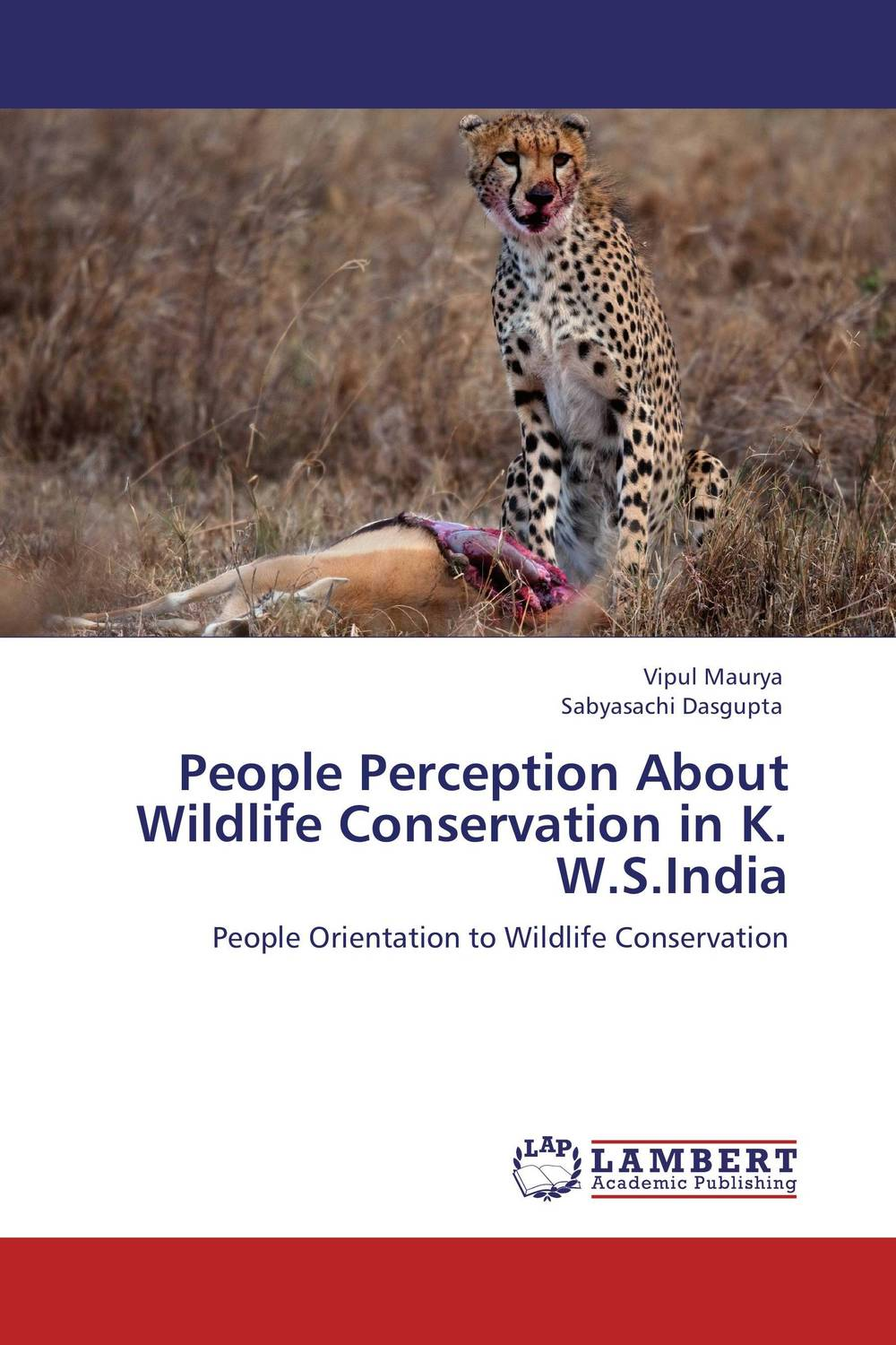 People Perception About Wildlife Conservation in K. W.S.India conflicts in forest resources usage and management