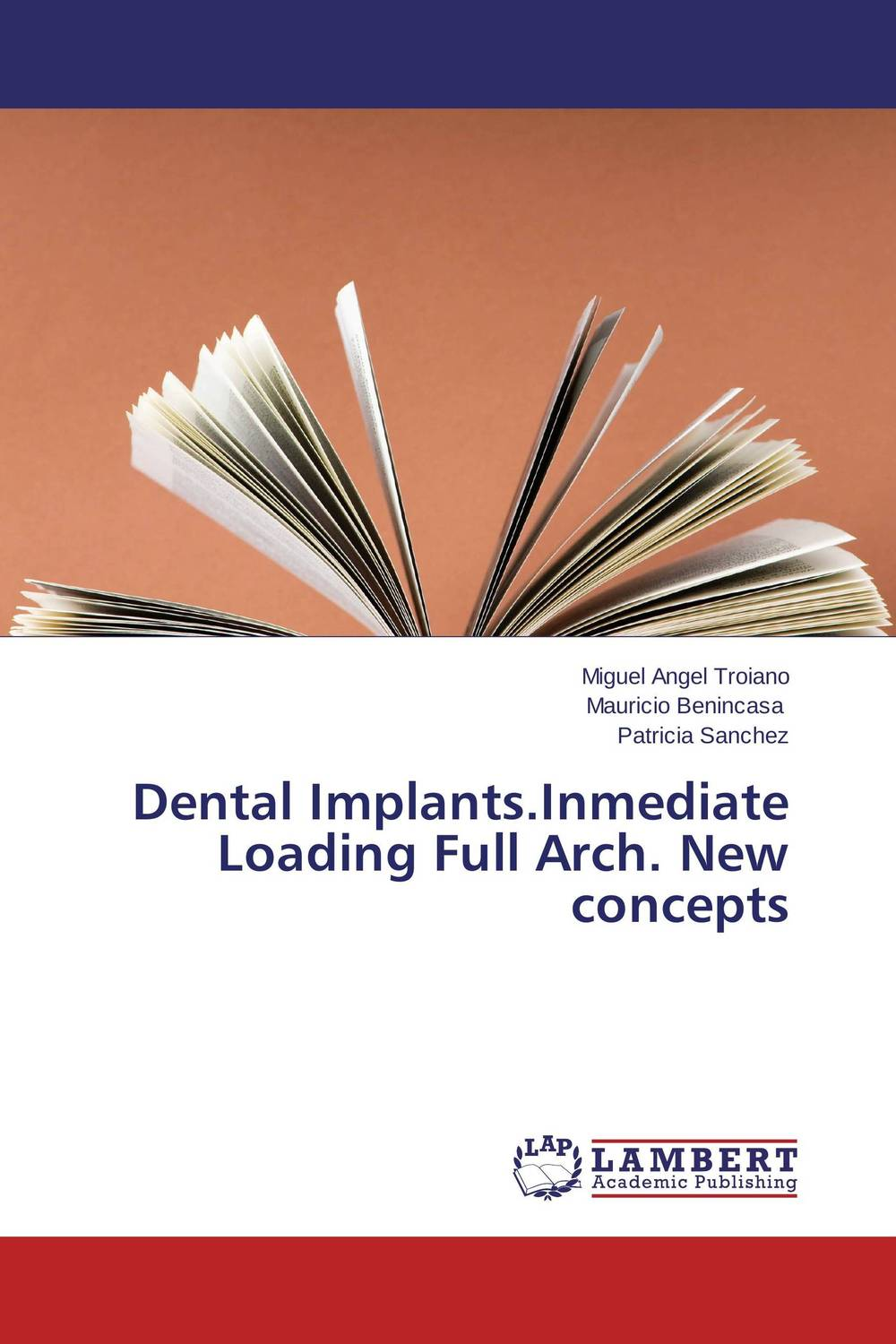 Dental Implants.Inmediate Loading Full Arch. New concepts