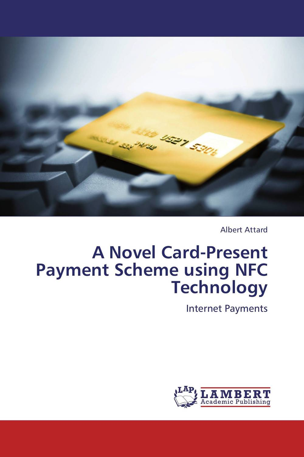 A Novel Card-Present Payment Scheme using NFC Technology the lonely polygamist – a novel