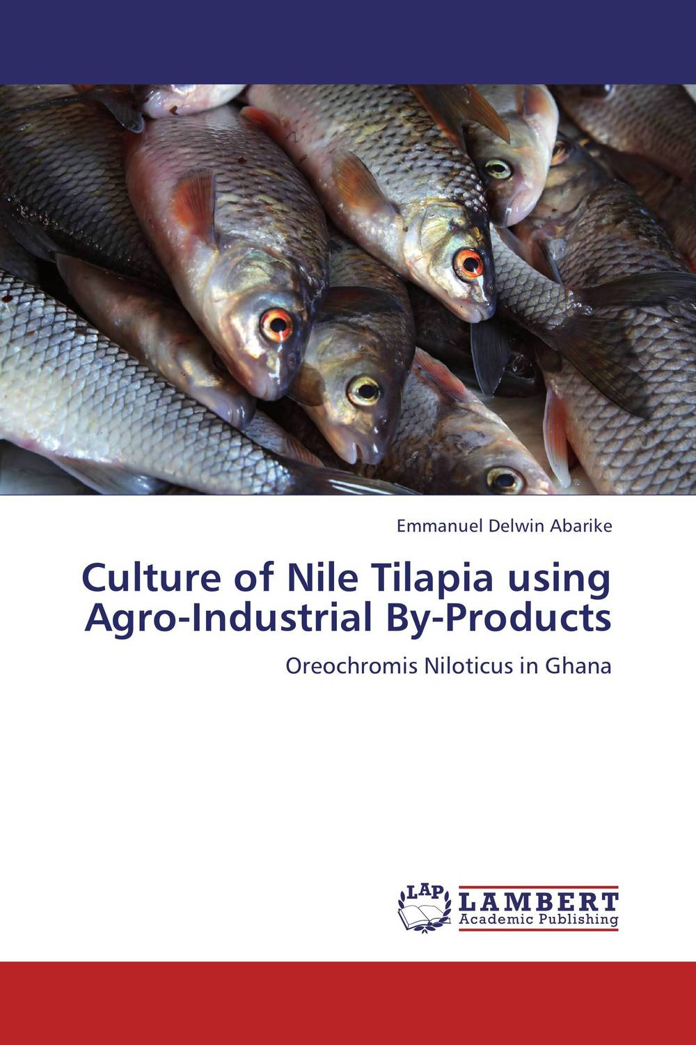 Culture of Nile Tilapia using Agro-Industrial By-Products kamala gharti sahar and mixed sex nile tilapia in polyculture
