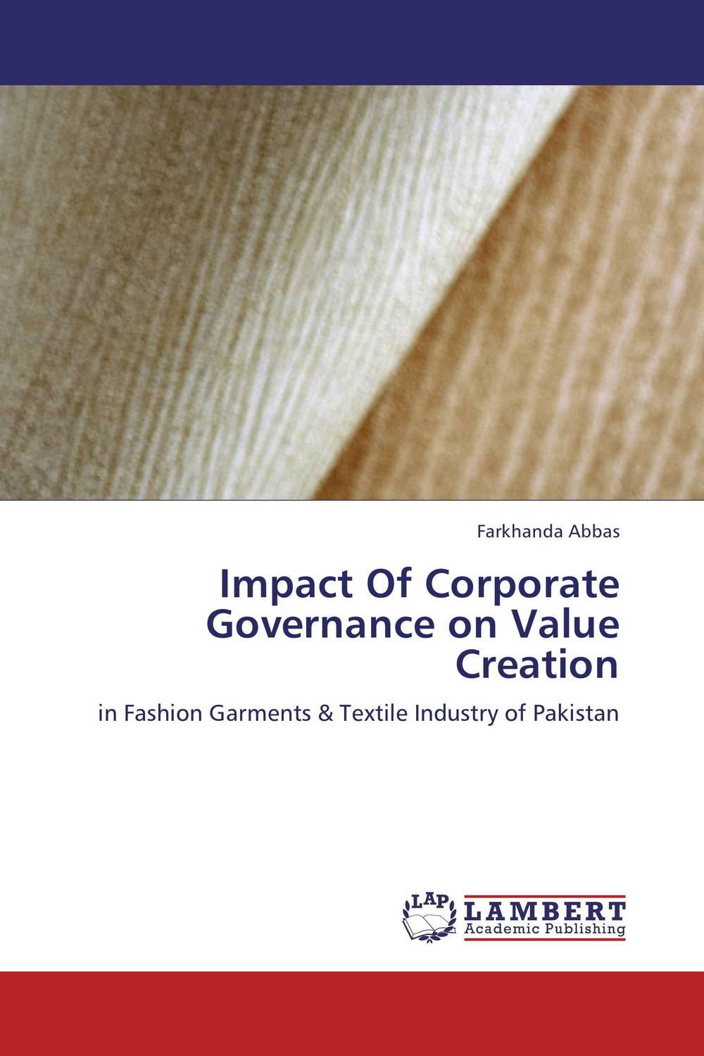 Impact Of Corporate Governance on Value Creation corporate governance capital structure and firm value