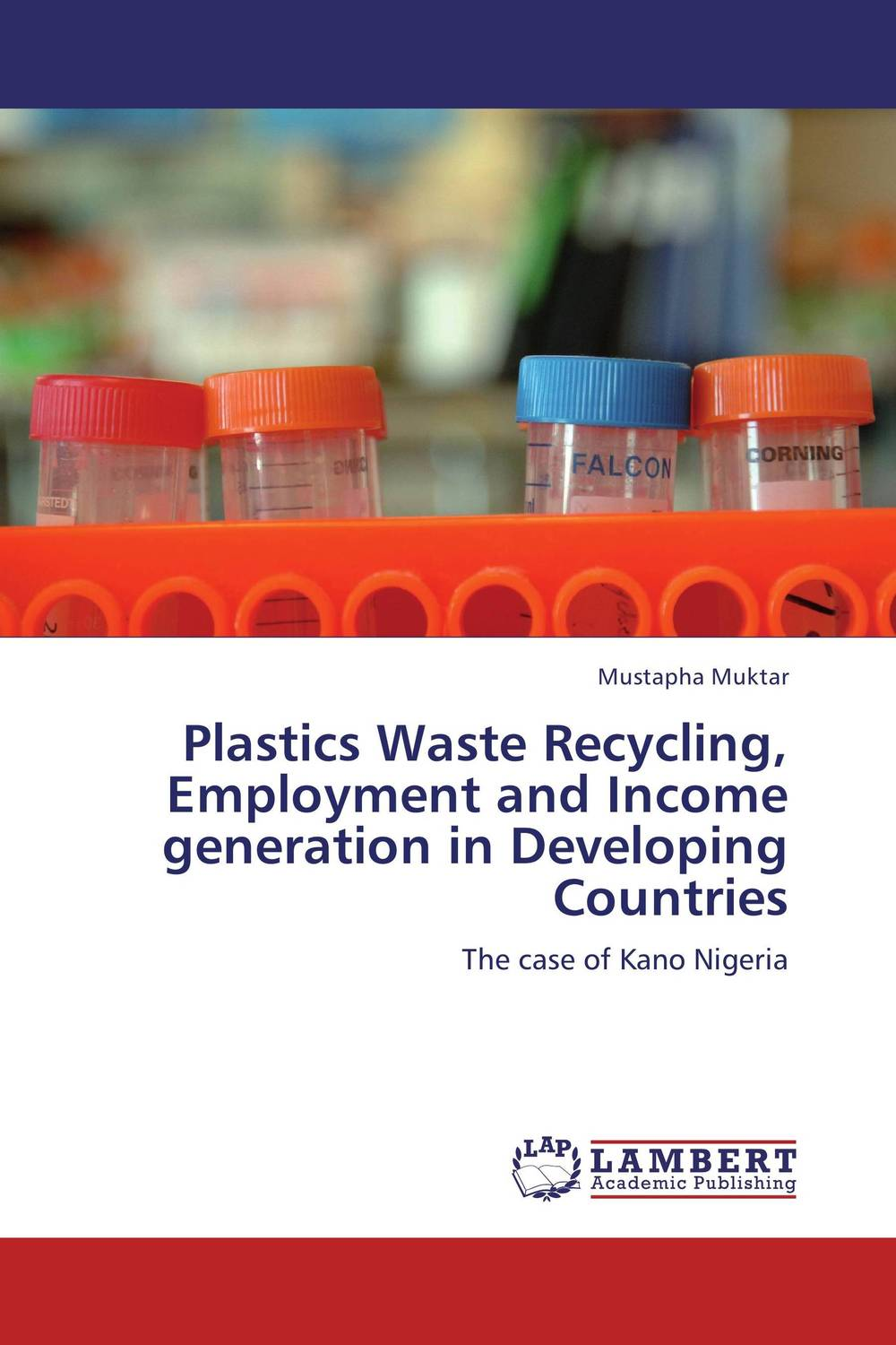 Plastics Waste Recycling, Employment and Income generation in Developing Countries recycling of waste materials