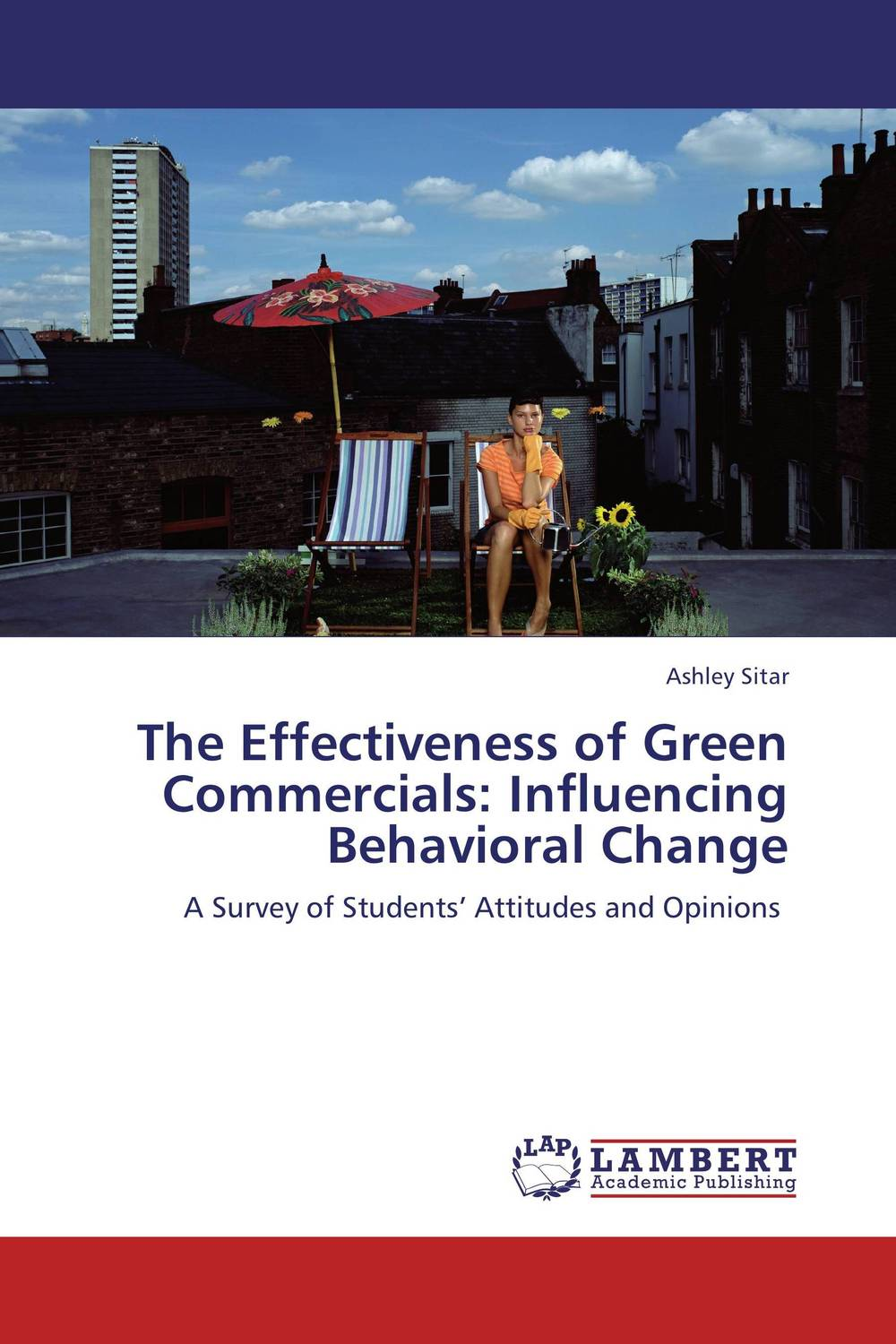 The Effectiveness of Green Commercials: Influencing Behavioral Change promoting social change in the arab gulf