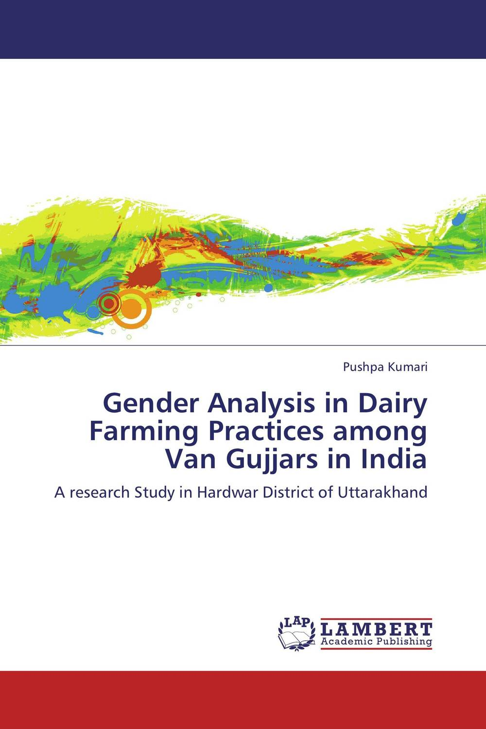 Gender Analysis in Dairy Farming Practices among Van Gujjars in India role of women in agroforestry practices management