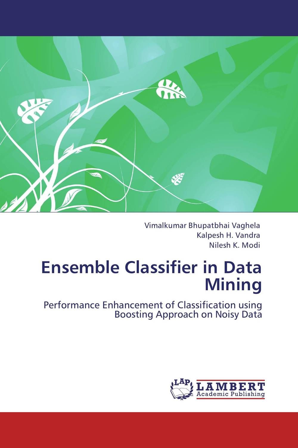 Ensemble Classifier in Data Mining voluntary associations in tsarist russia – science patriotism and civil society