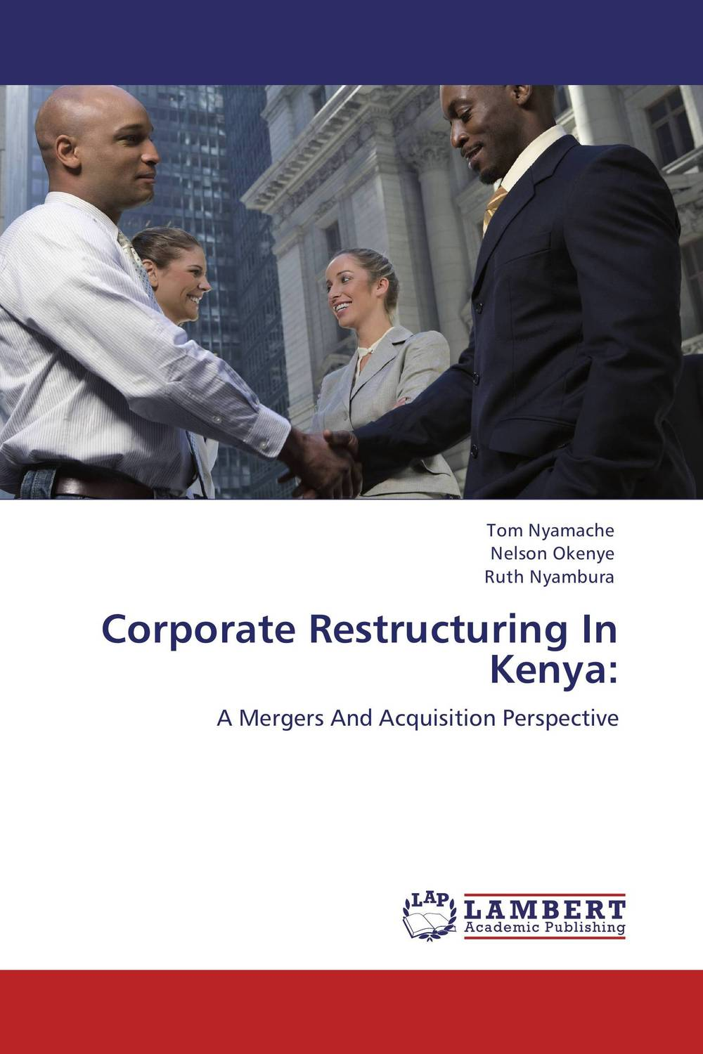 Corporate Restructuring In Kenya: the corporate mergers