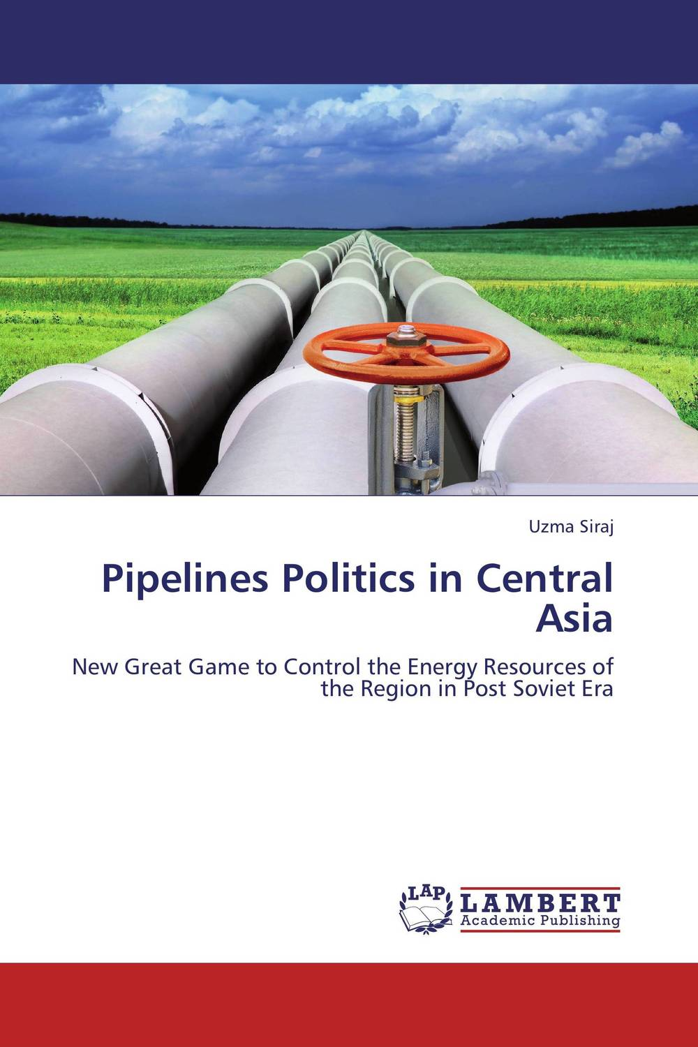Pipelines Politics in Central Asia development of ghg mitigation options for alberta's energy sector