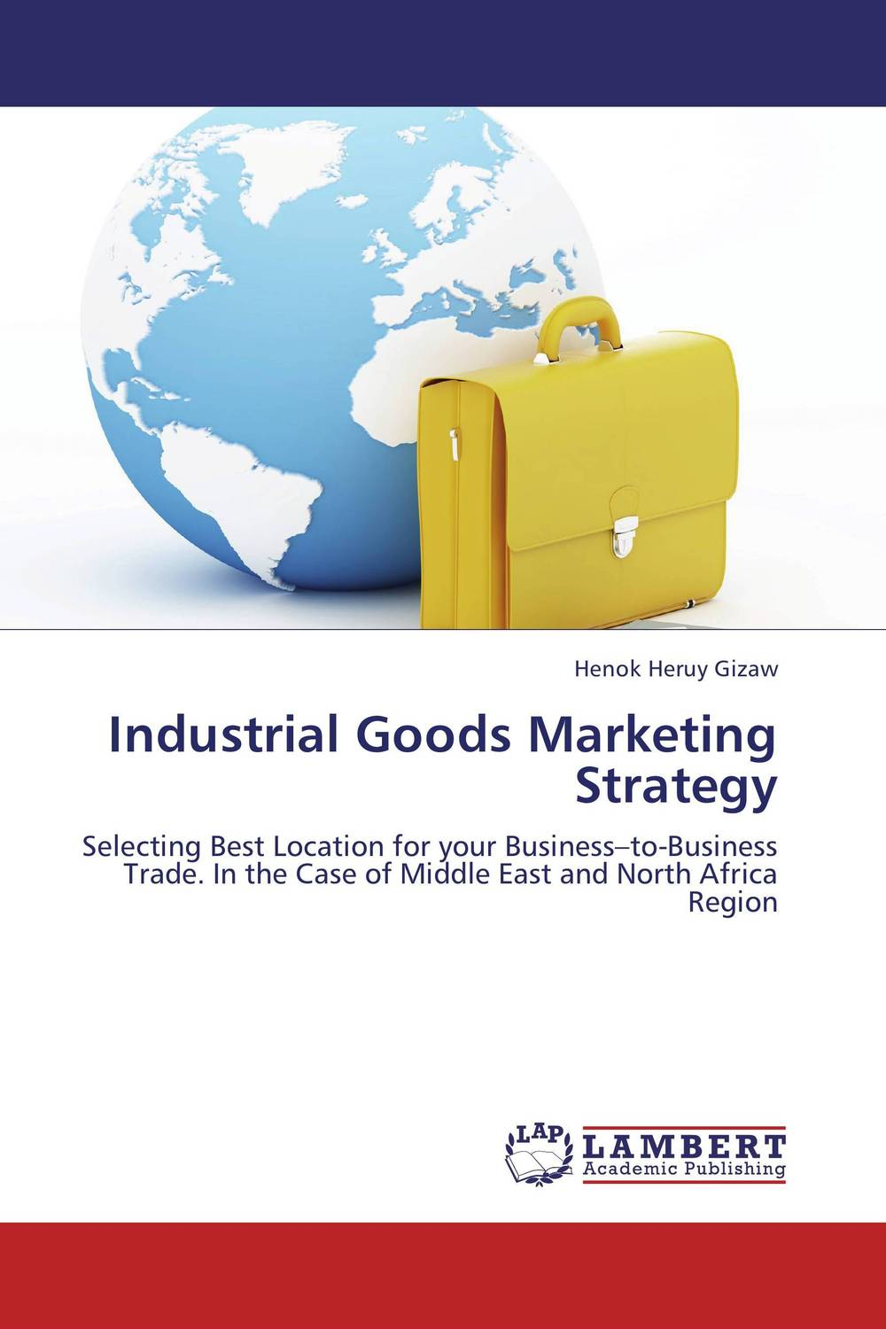 Industrial Goods Marketing Strategy