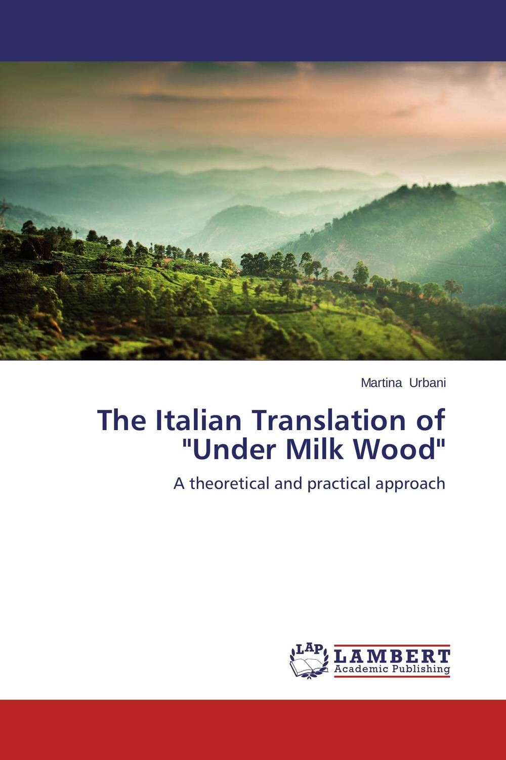 The Italian Translation of Under Milk Wood the handbook of translation and cognition