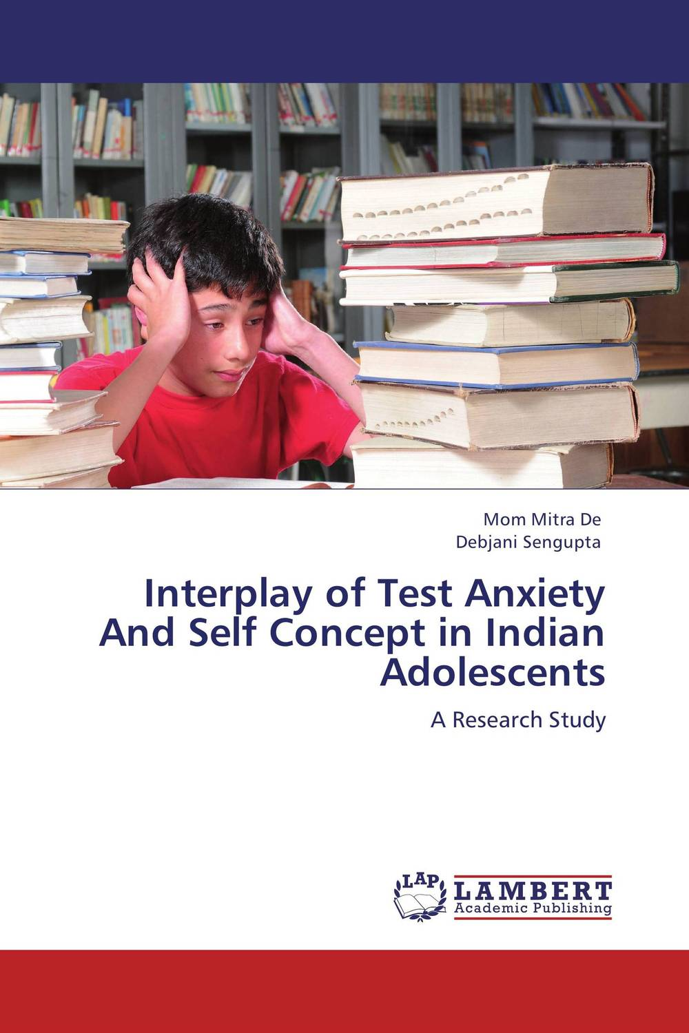 Interplay of Test Anxiety And Self Concept in Indian Adolescents planning the family in india