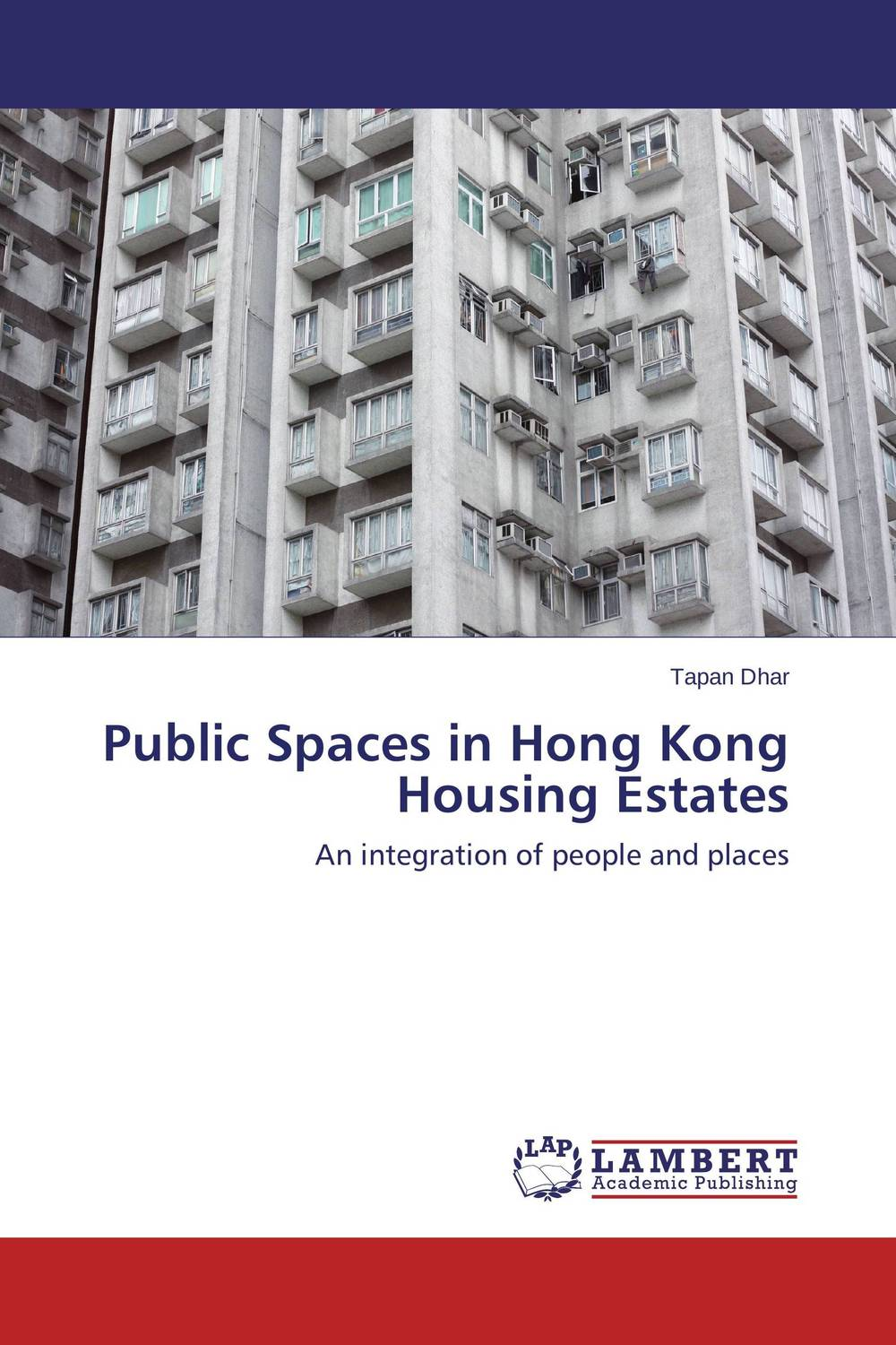 Public Spaces in Hong Kong Housing Estates why do larger public housing agencies have longer wait times