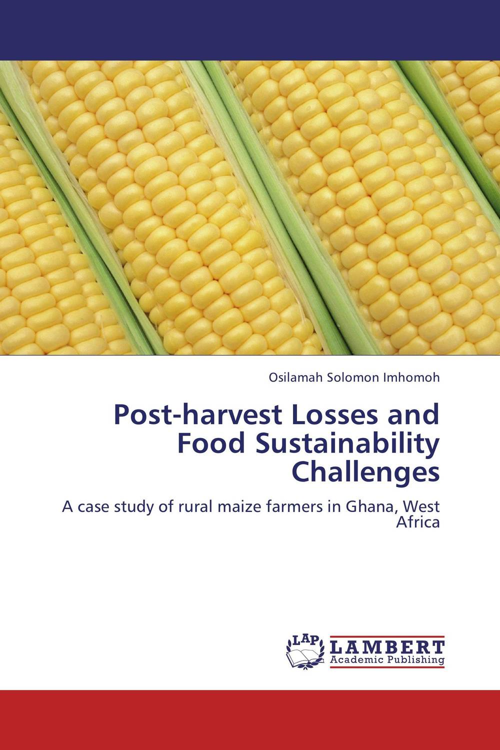 Post-harvest Losses and Food Sustainability Challenges cold storage accessibility and agricultural production by smallholders