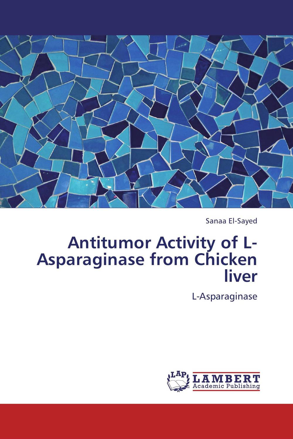Antitumor Activity of L-Asparaginase from Chicken liver using enzyme from novozyme