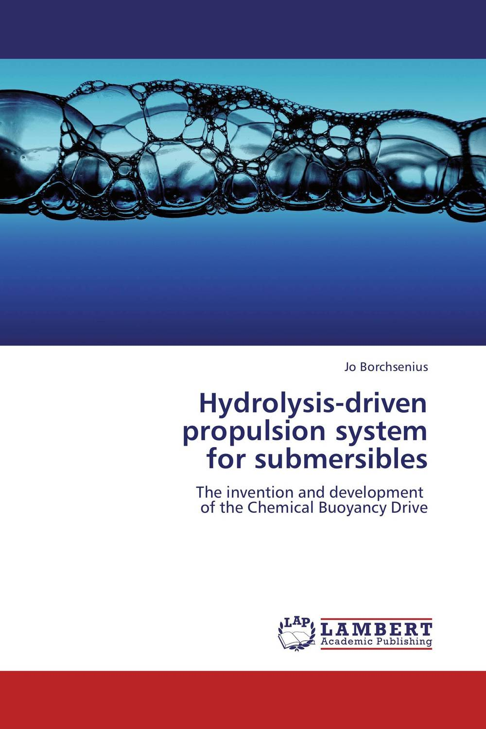 Hydrolysis-driven propulsion system  for submersibles driven to distraction