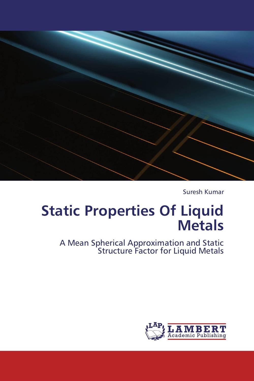 Static Properties Of Liquid Metals fundamentals of creep in metals and alloys