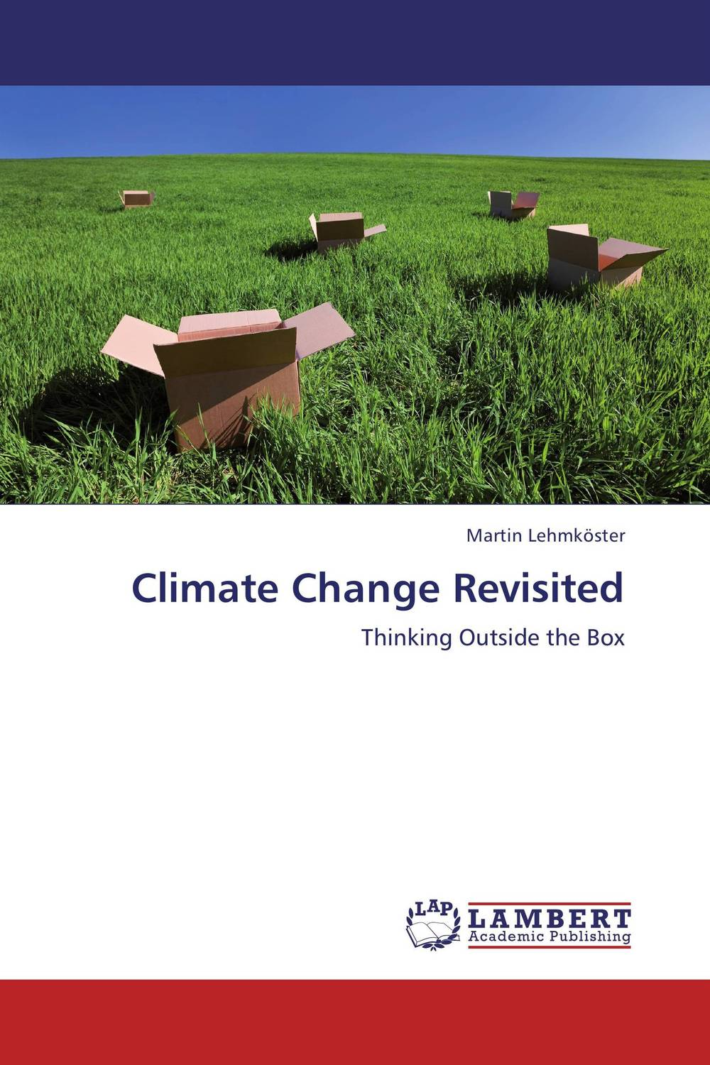 Climate Change Revisited change from a human perspective