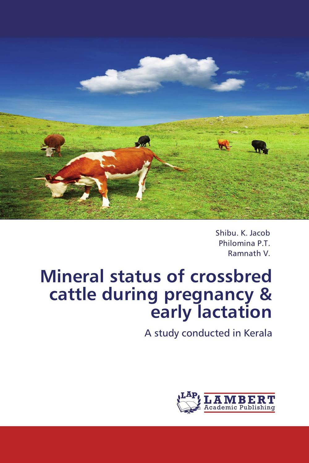 Mineral status of crossbred cattle during pregnancy & early lactation prava mayengbam haematological and blood biochemical profile of frieswal cattle