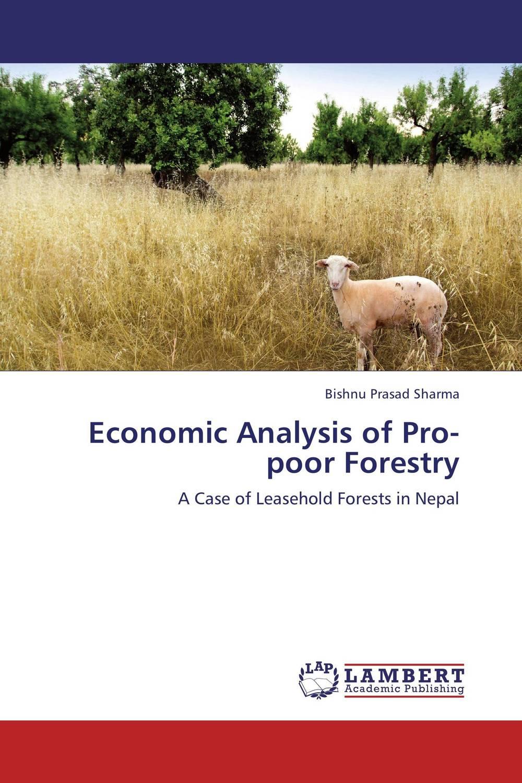 Economic Analysis of Pro-poor Forestry economic methodology