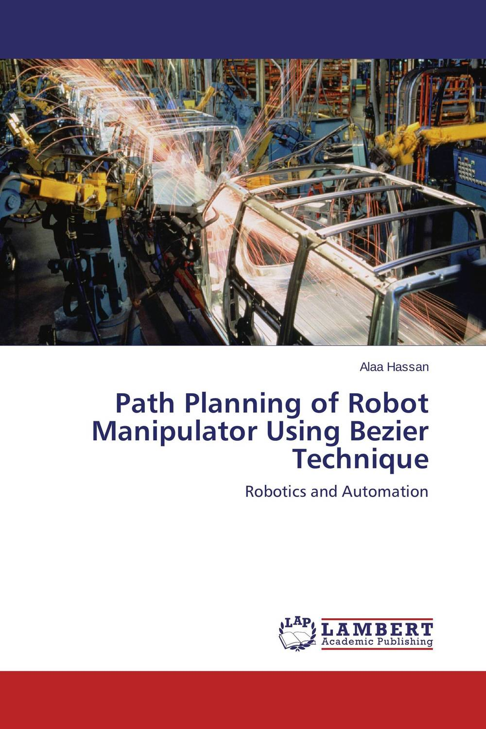 Path Planning of Robot Manipulator Using Bezier Technique mobile robot motion planning