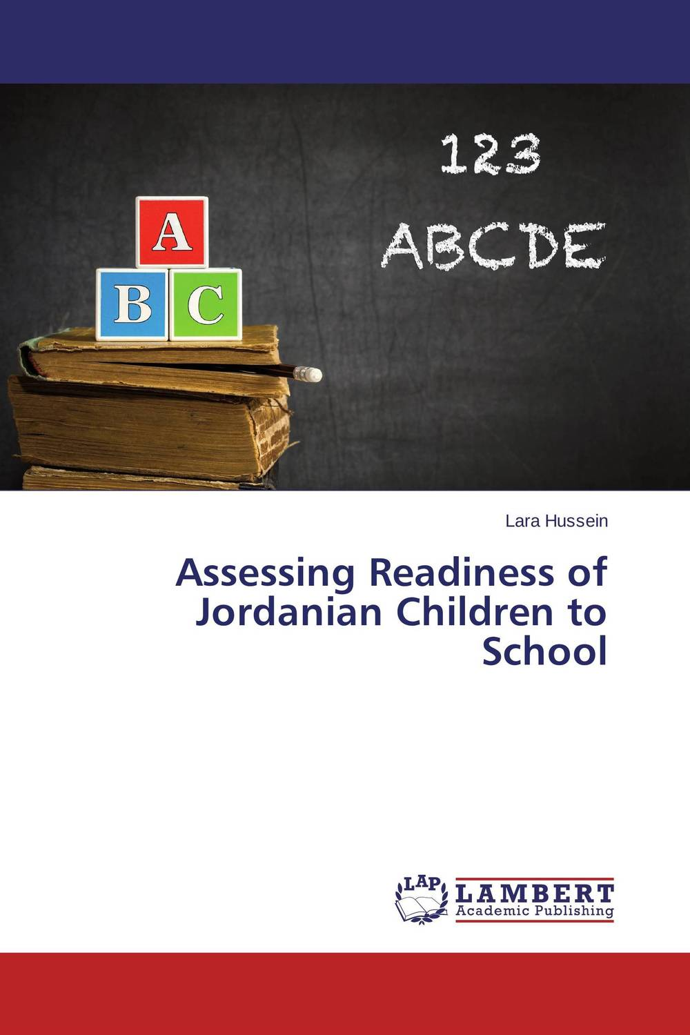 Assessing Readiness of Jordanian Children to School