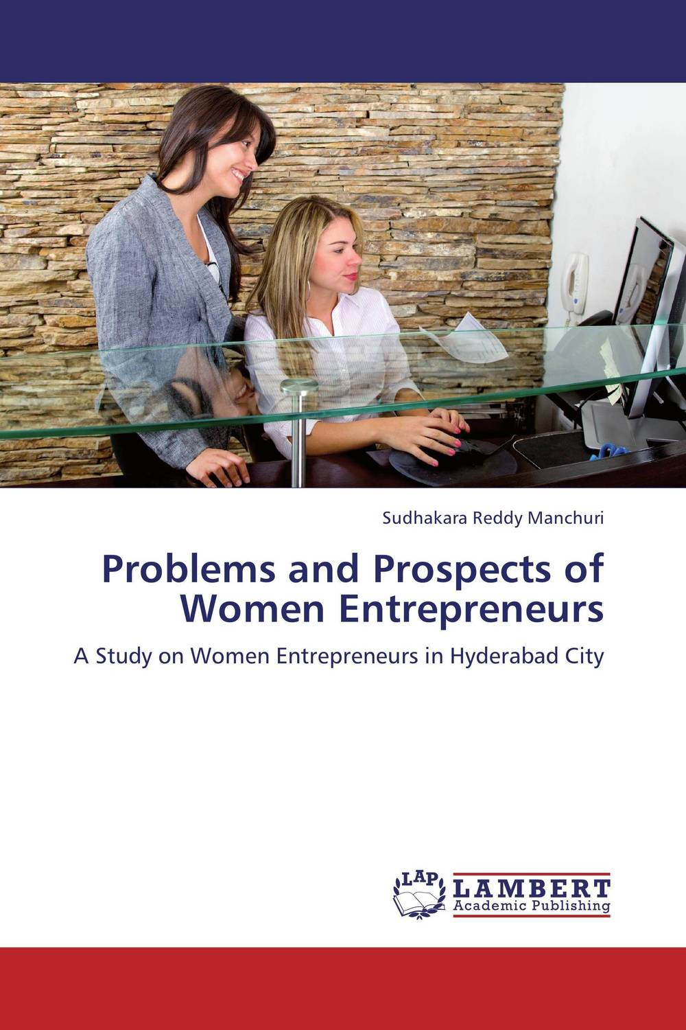 Problems and Prospects of Women Entrepreneurs problems and prospects of women entrepreneurs