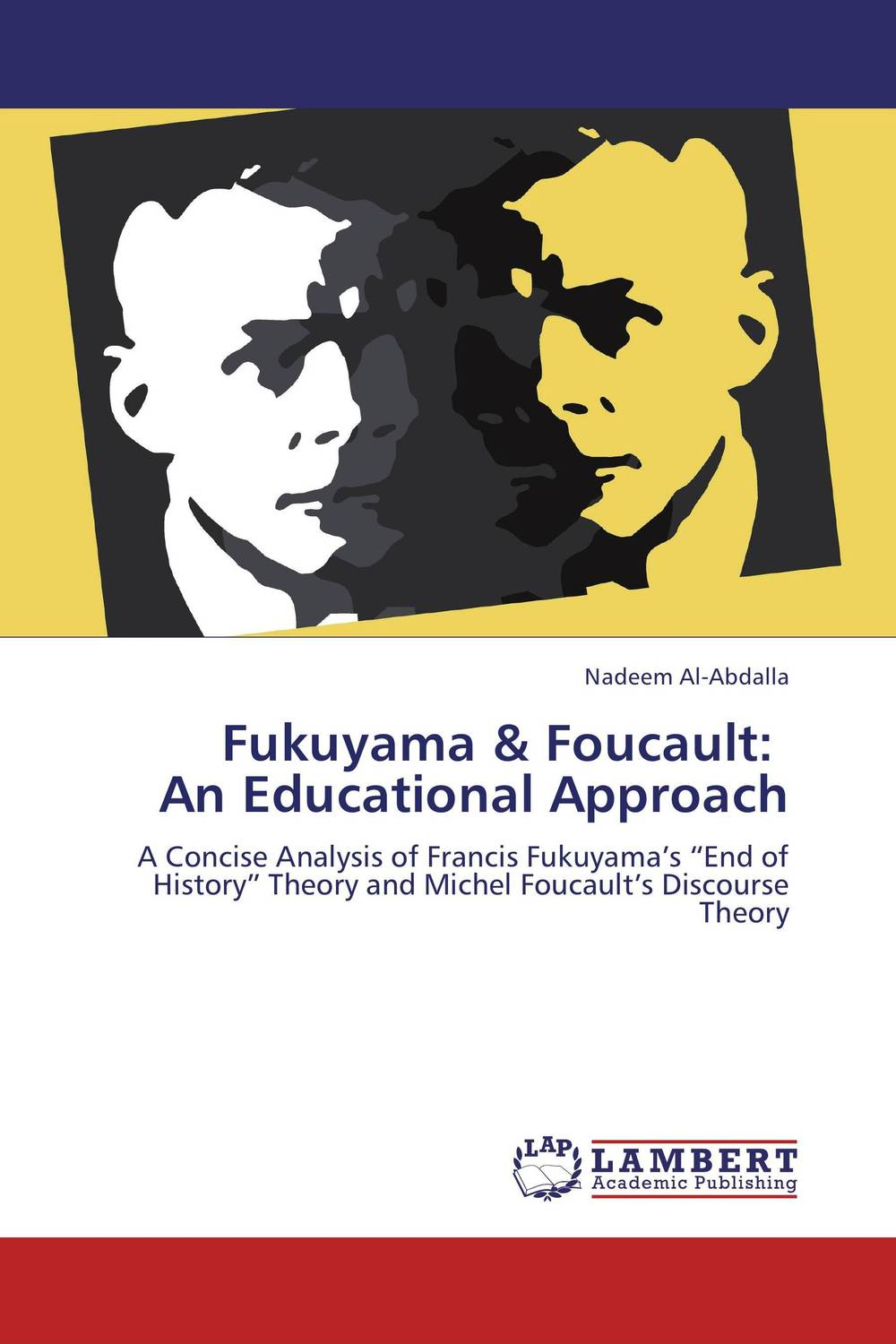 Fukuyama & Foucault:   An Educational Approach michel foucault introduction to kant s anthropology from a pragmatic point of view translated by roberto nigro