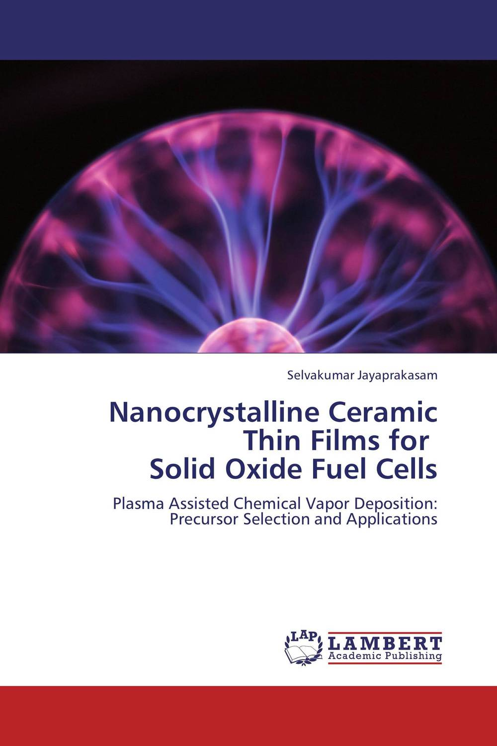 Nanocrystalline Ceramic Thin Films for   Solid Oxide Fuel Cells photovoltaic technology for socially viable product design