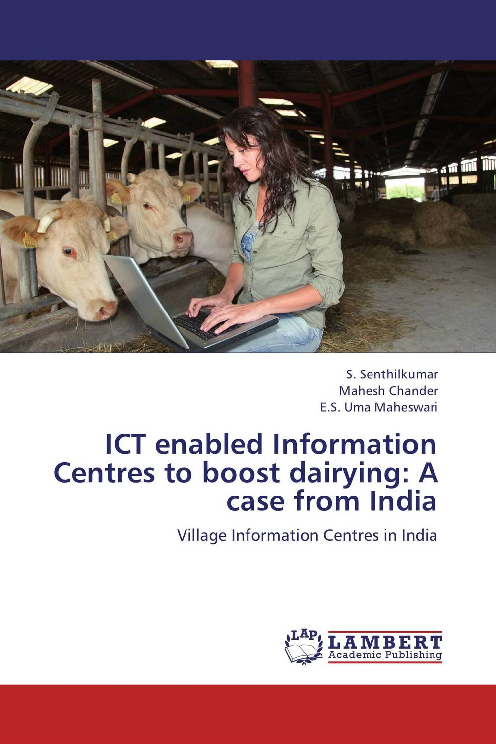 ICT enabled Information Centres to boost dairying: A case from India ict in disaster management case study of kenya red cross society