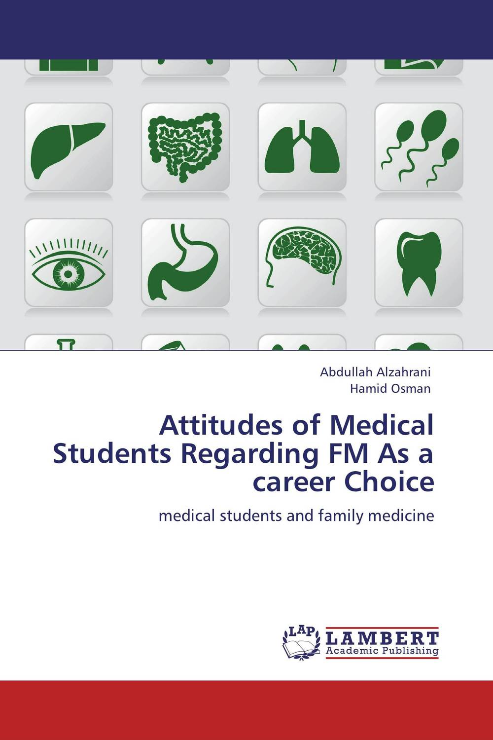 Attitudes of Medical Students Regarding FM As a career Choice abdullah alzahrani and hamid osman attitudes of medical students regarding fm as a career choice