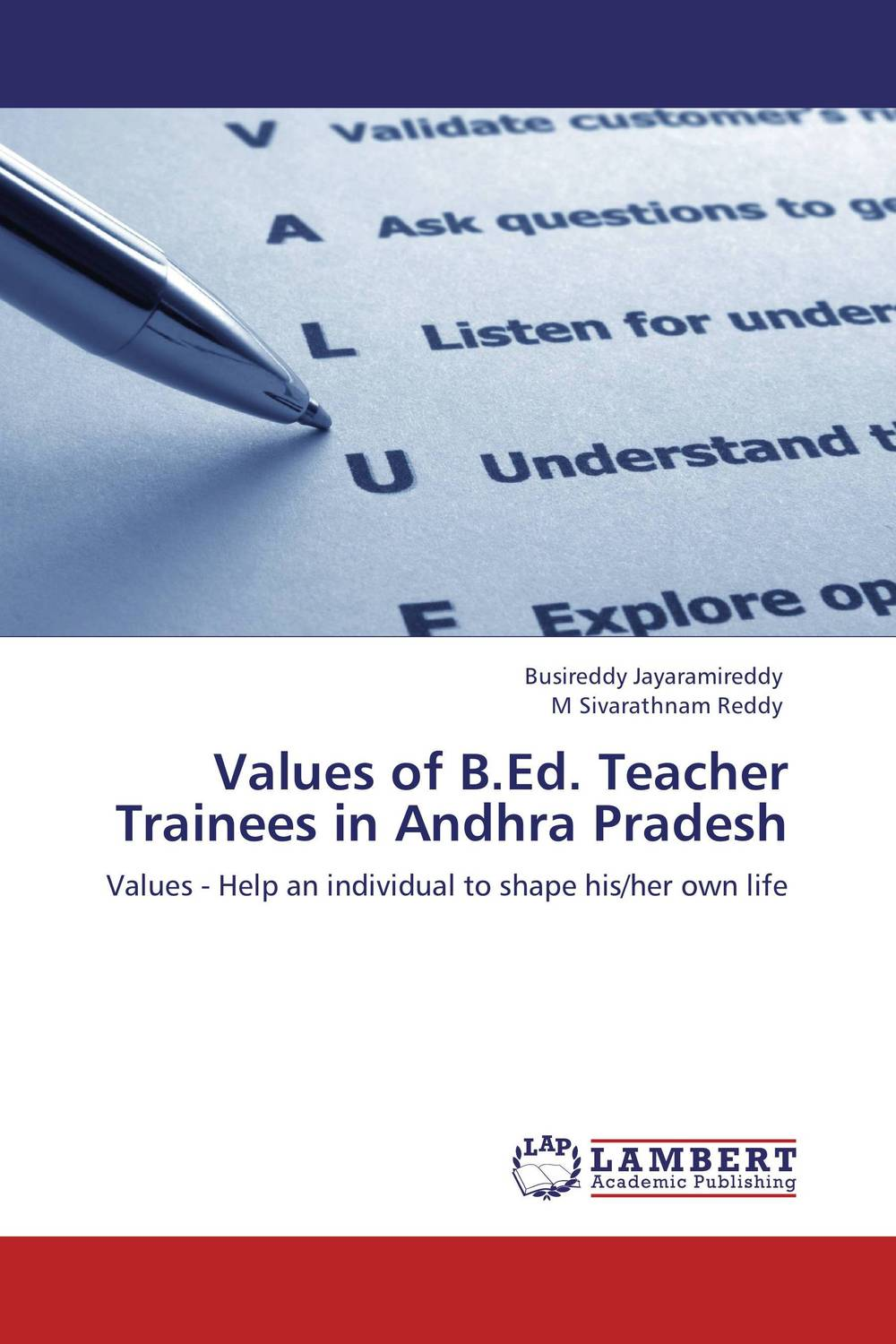 Values of B.Ed. Teacher Trainees in Andhra Pradesh women and rationale values