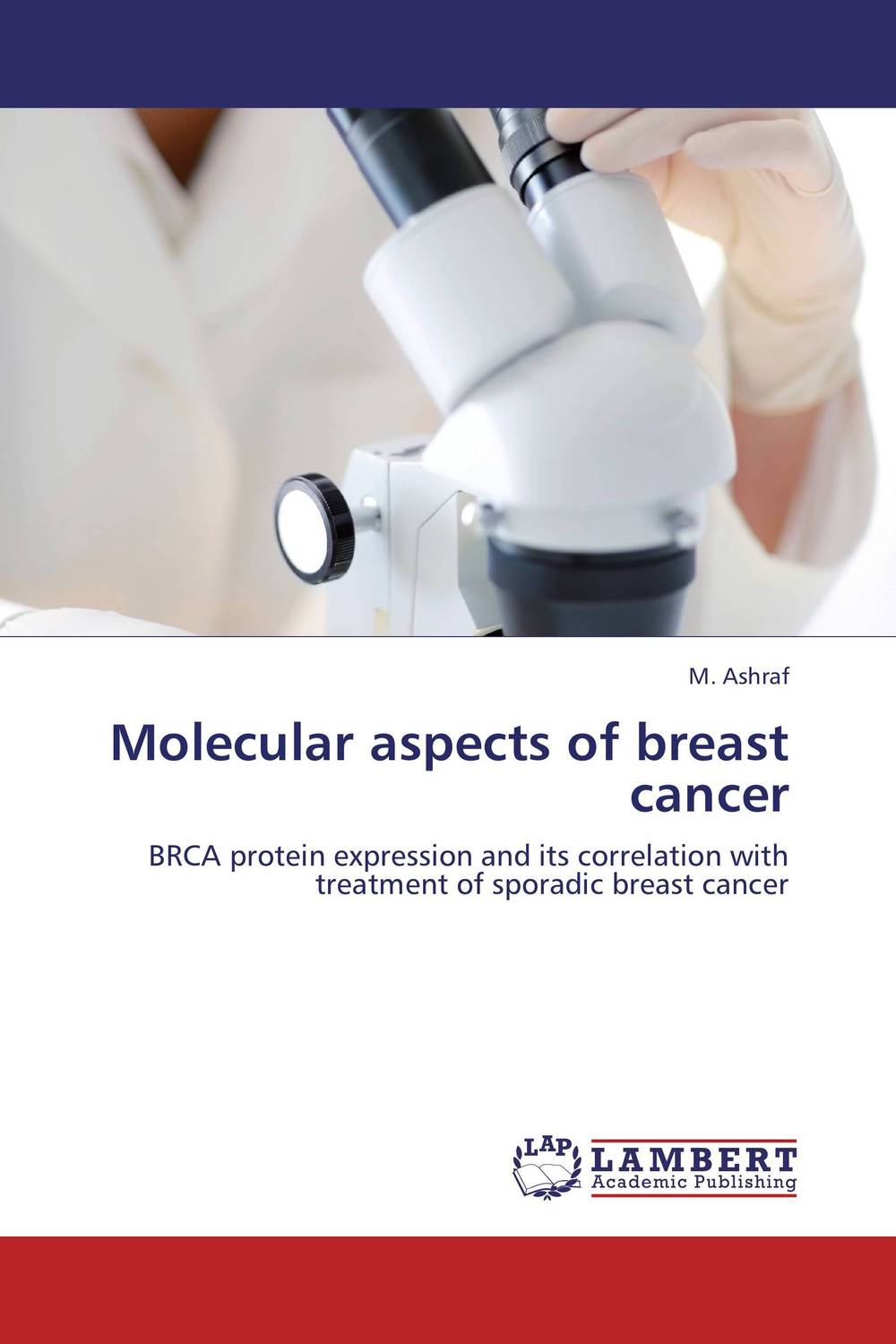 Molecular aspects of breast cancer ranju bansal rakesh yadav and gulshan kumar asthma molecular basis and treatment approaches