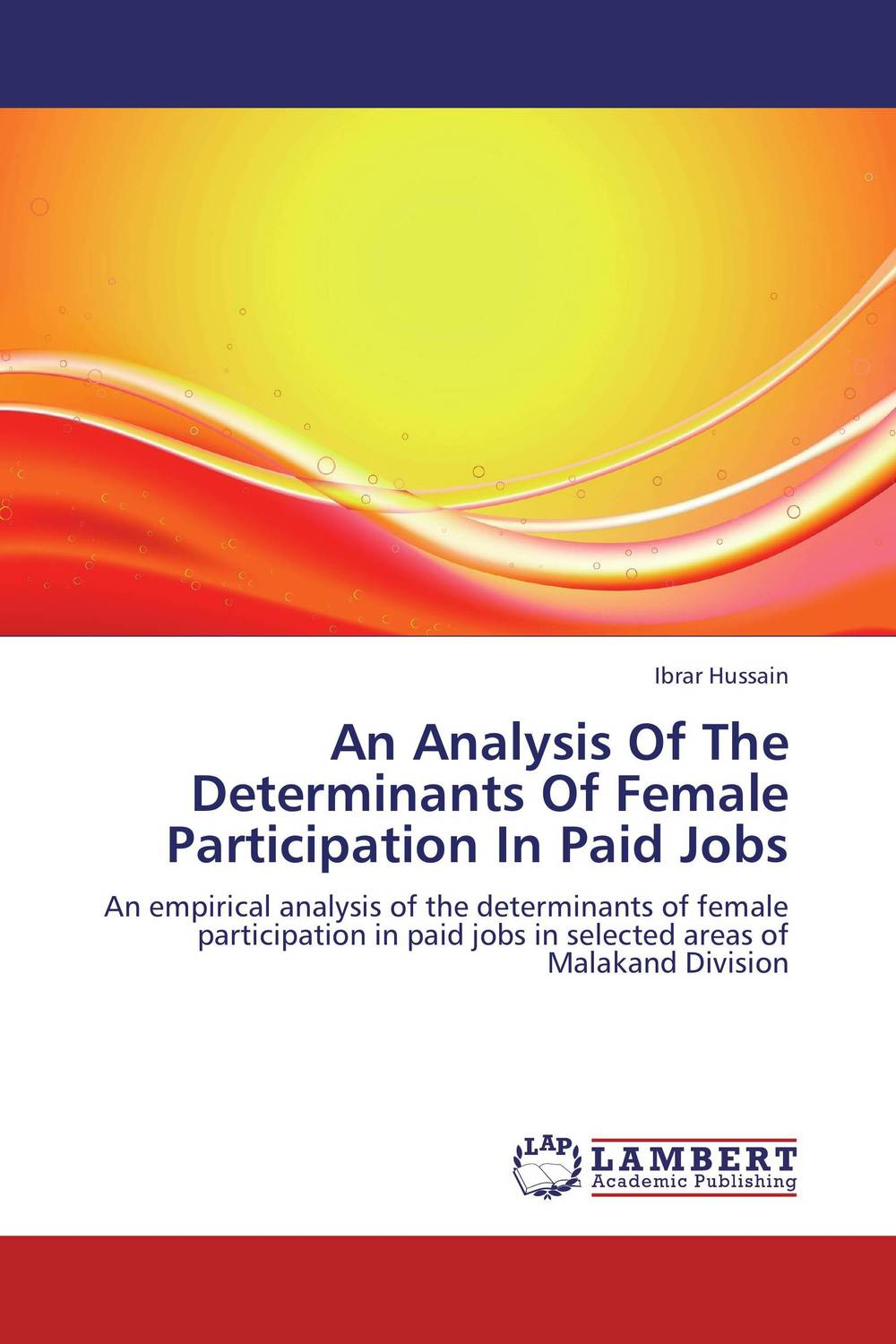 An Analysis Of The Determinants Of Female Participation In Paid Jobs socio linguistic analysis of the settlers in the brazilian amazon